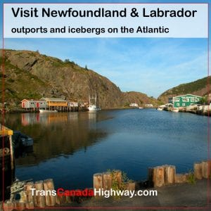 Visit Newfoundland & Labrador. Outports and icebergs on the Atlantic