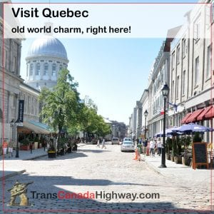 Visit Quebec. Old World charm, right here!