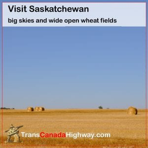 Visit Saskatchewan. Big skies and wide open wheat fields