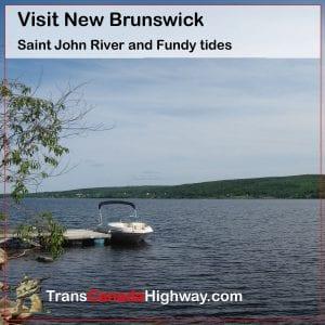 Visit New Brunswick. Saint John River and Fundy tides