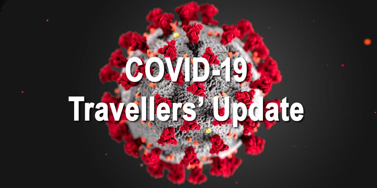 COVID-19 Treaveller's Update & Travel Restrictions