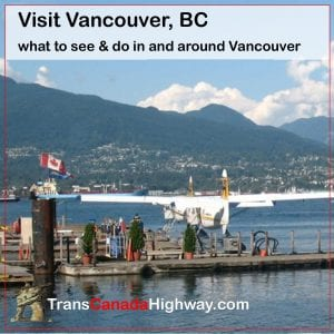 Visit Vancouver - what to see and do in the Lower Mainland