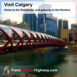 Visit Calgary- home of the Stampede, gateway to the Rockies