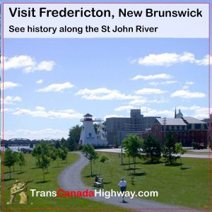 Fredericton, NB- history along the St John River
