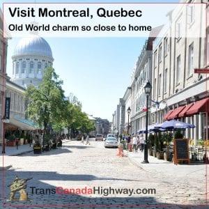 Montreal Quebec exudes Old World charm