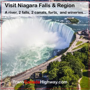 Niagara Falls and Region - a river, 2 falls, 2 canals, forts and wineries