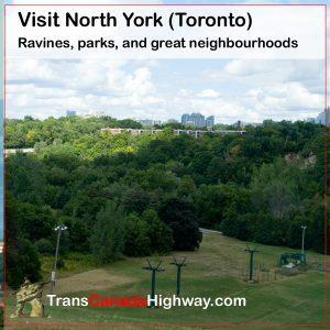 North York (Toronto) Ravines, parks, and great neighbourhoods