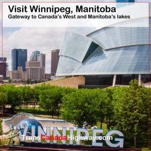 Winnipeg, Manitoba- gateway to Canada's West and Manitoba's lakes