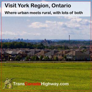 York Region, Ontario- where urban meets rural