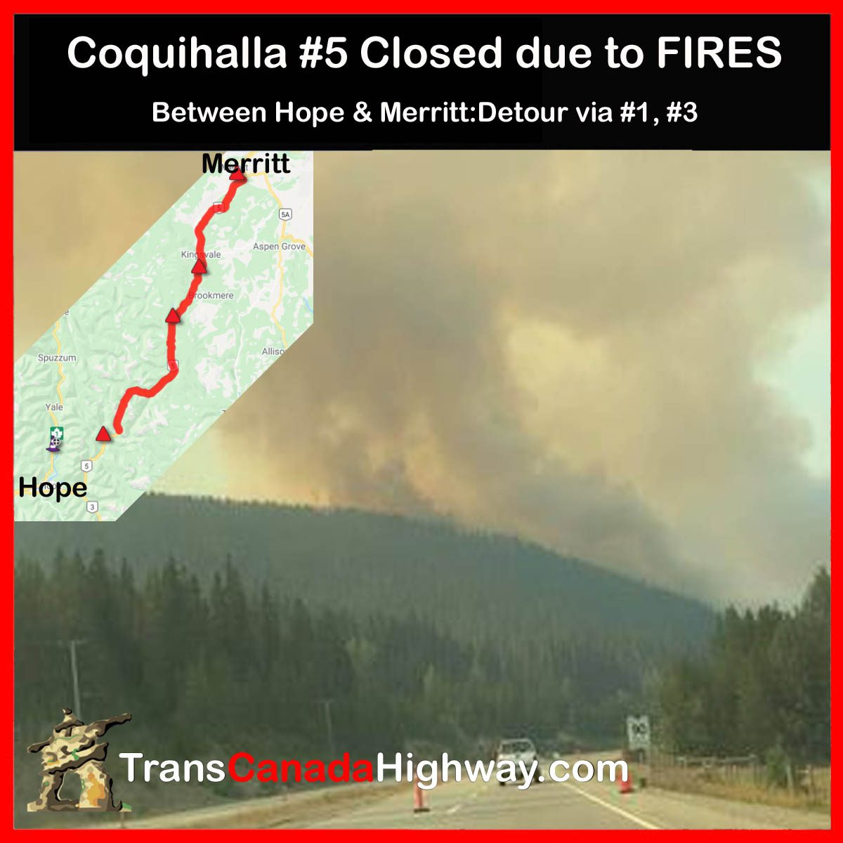 Coquihalla Closed Due To Forest Fires